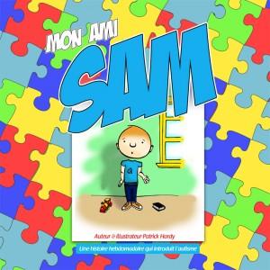 Conception graphique, illustration et ecriture du livre mon ami Sam